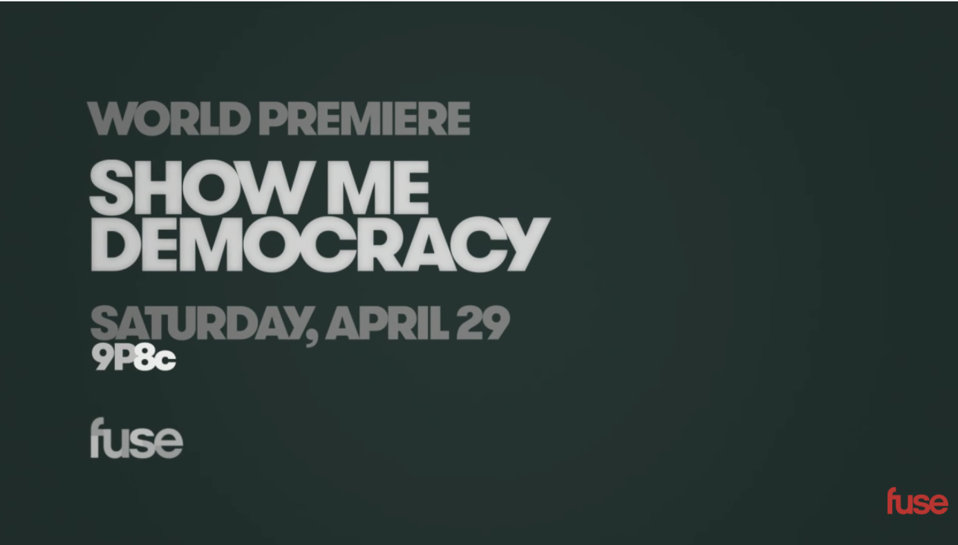 NAACP & FuseTV Set To Release 'Show Me Democracy' Documentary