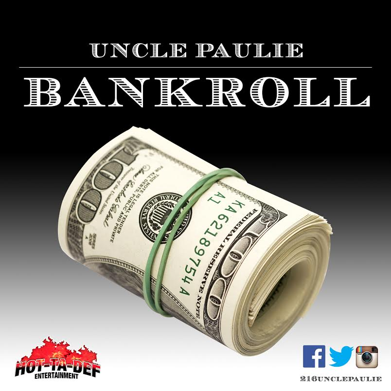 """Cleveland's Uncle Paulie Drops A Big """"BankRoll"""" On New Single"""
