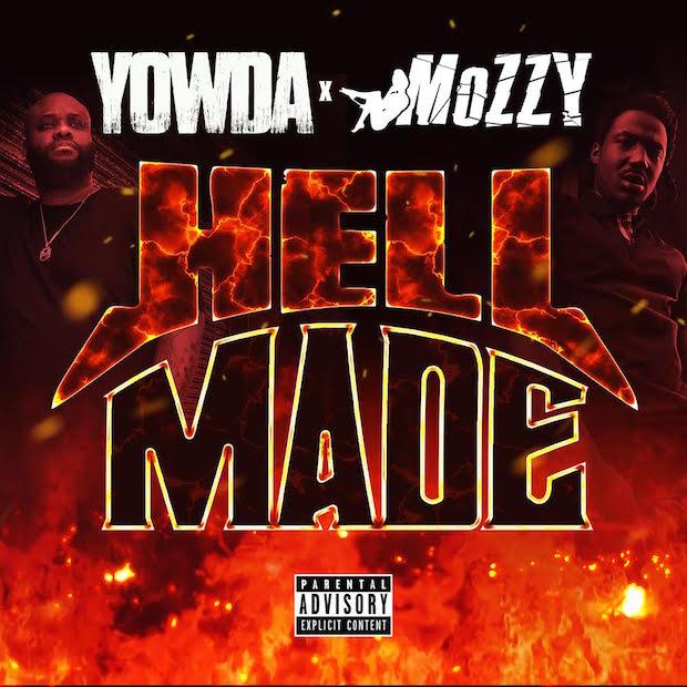 YOWDA x MOZZY – 'Hell Made'